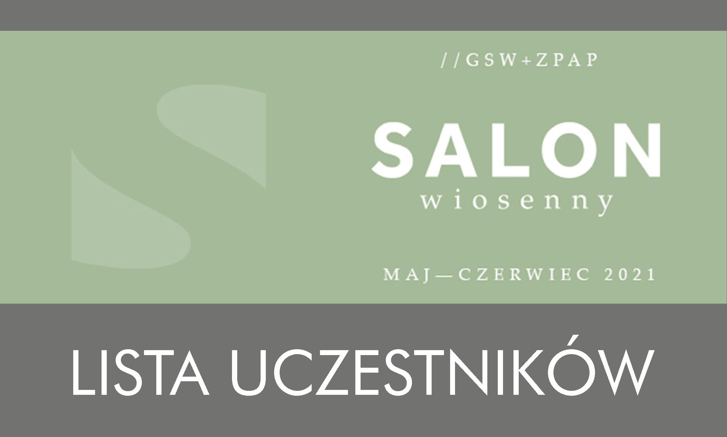 Lista uczestników – Salon Wiosenny 2021